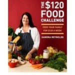 Book Review: The $120 Food Challenge, by Sandra Reynolds