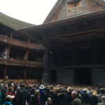 Travel Post! Shakespeare's Globe, and a Preview of Paris!